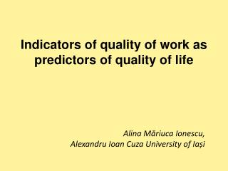 Indicators of quality of work as predictors of quality of life
