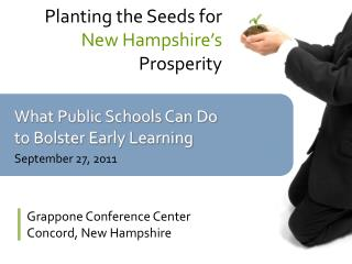 What Public Schools Can Do to Bolster Early Learning September 27, 2011