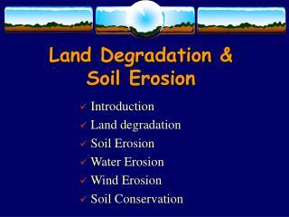 Land Degradation & Soil Erosion