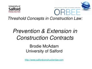 Threshold Concepts in Construction Law: Prevention & Extension in Construction Contracts