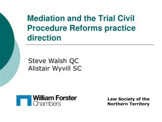 Mediation and the Trial Civil Procedure Reforms practice direction