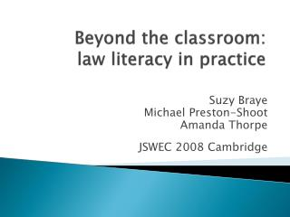 Beyond the classroom:  law literacy in practice