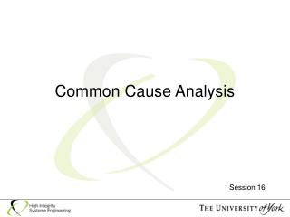 Common Cause Analysis
