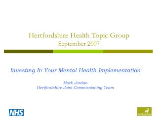 Hertfordshire Health Topic Group September 2007