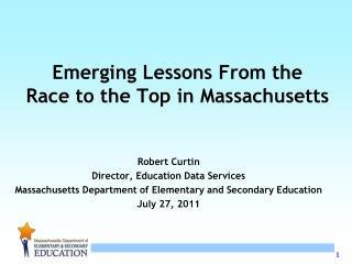 Emerging Lessons From the  Race to the Top in Massachusetts