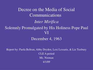 Decree on the Media of Social Communications Inter Mirifica