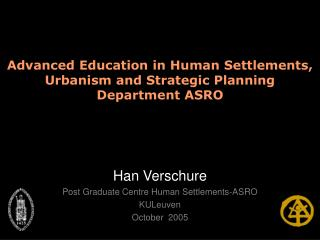 Advanced Education in Human Settlements, Urbanism and Strategic Planning  Department ASRO