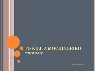 the most important event in to kill a mockingbird a novel by harper lee To kill a mockingbird is a novel by harper lee the book depicts the experiences of a young girl, scout, and her family in a southern town this controversial work.