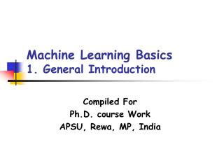 Machine Learning Basics 1. General Introduction