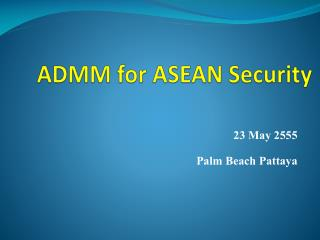 ADMM for ASEAN Security