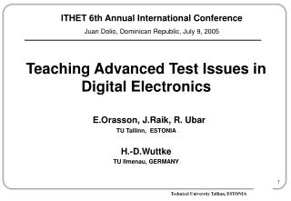 Teaching Advanced Test Issues in Digital Electronics