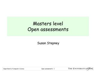 Masters level Open assessments