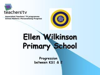 Ellen Wilkinson Primary School