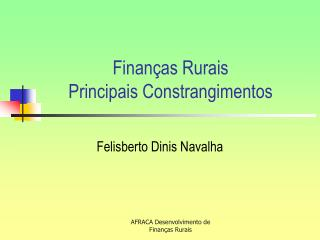 Finan as Rurais Principais Constrangimentos