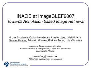 INAOE at ImageCLEF2007 Towards Annotation based Image Retrieval