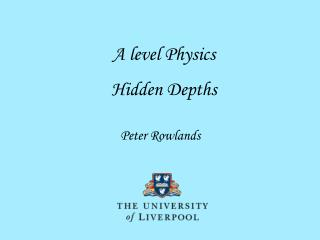 A level Physics  Hidden Depths