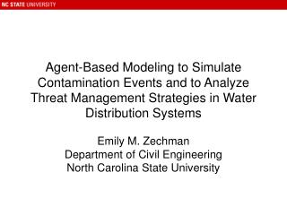 Emily M. Zechman Department of Civil Engineering North Carolina State University