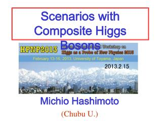Scenarios with  Composite Higgs Bosons