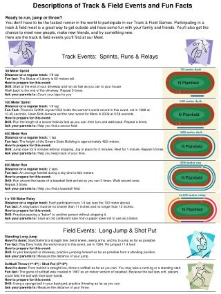Descriptions of Track & Field Events and Fun Facts Ready to run, jump or throw?
