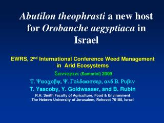 Abutilon theophrasti  a new host for  Orobanche aegyptiaca  in Israel