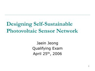 Designing Self-Sustainable Photovoltaic Sensor Network