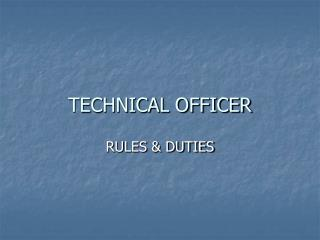TECHNICAL OFFICER
