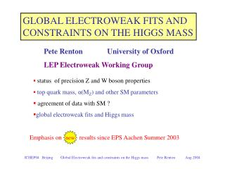 GLOBAL ELECTROWEAK FITS AND  CONSTRAINTS ON THE HIGGS MASS