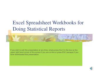 Excel Spreadsheet Workbooks for Doing Statistical Reports