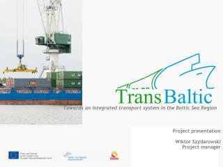 Towards an integrated transport system in the Baltic Sea Region