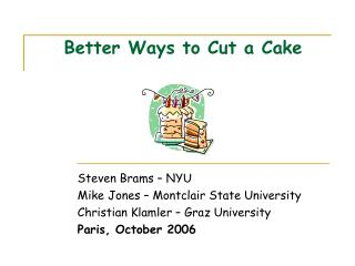 Better Ways to Cut a Cake