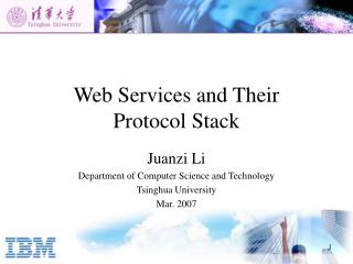 Web Services and Their  Protocol Stack