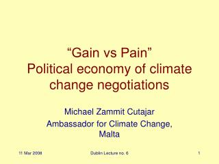 """Gain vs Pain"" Political economy of climate change negotiations"
