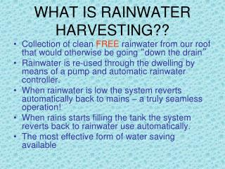 WHAT IS RAINWATER HARVESTING??