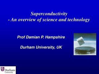 Superconductivity - An overview of science and technology