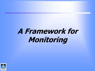 A Framework for Monitoring