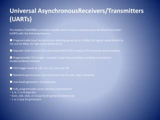 Universal AsynchronousReceivers/Transmitters (UARTs)