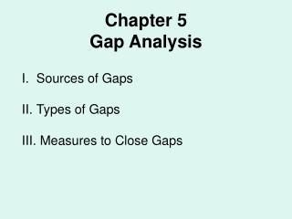 Chapter 5 Gap Analysis