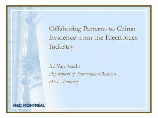 Offshoring Patterns to China: Evidence from the Electronics Industry