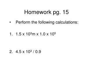 Homework pg. 15