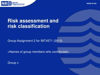 Risk assessment and  risk classification
