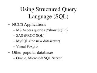 Using Structured Query Language (SQL)