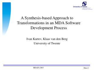A Synthesis-based Approach to Transformations in an MDA Software Development Process