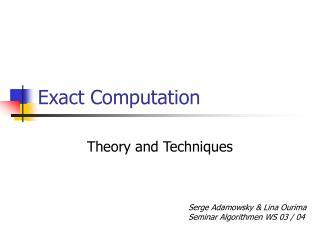 Exact Computation
