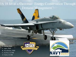 F/A 18 Jet as a Customer: Energy Conservation Through Demand  Management