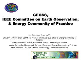 GEOSS, IEEE Committee on Earth Observation, & Energy Community of Practice