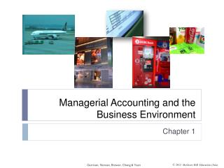 Managerial Accounting and the Business Environment