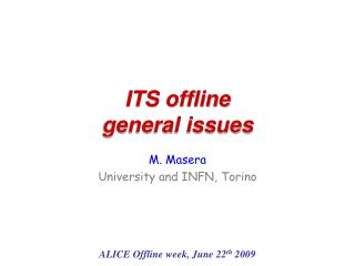 ITS offline general issues