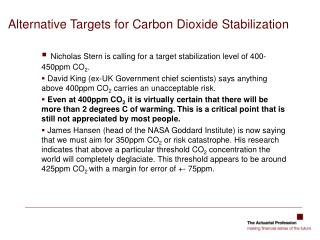 Alternative Targets for Carbon Dioxide Stabilization