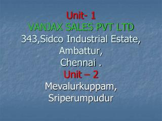 VANJAX SALES PVT LTD