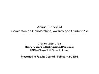 Annual Report of Committee on Scholarships, Awards and Student Aid